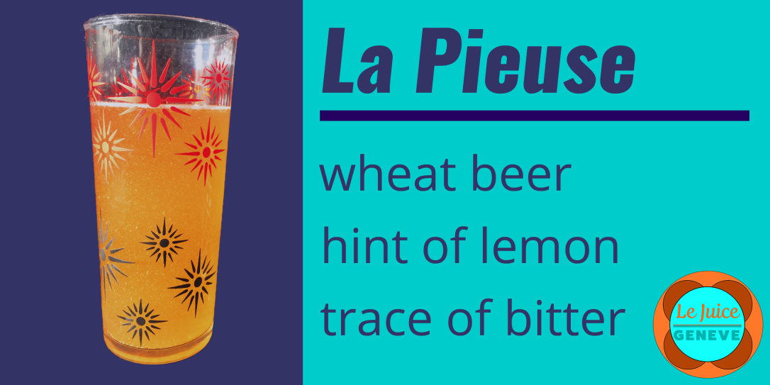 La Pieuse, an artisanal beer from Geneva Switzerland, a wheat beer with a hint of lemon and a trace of bitter