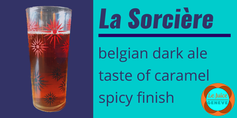 La Sorcière, an artisanal beer from Geneva, Switzerland. It's a Belgian dark ale with a taste of caramel and a spicy finish.